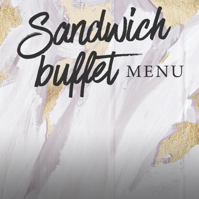 Sandwich buffet menu at The Barnt Green Inn